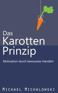 http://bit.ly/bewusstmacher-karottenprinzip